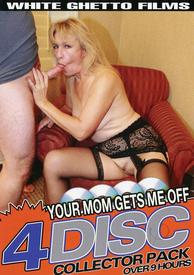 Your Mom Gets Me Off {4 Disc}